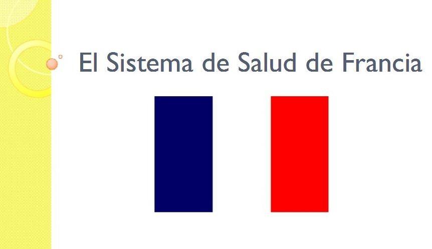 El sistema de Salud en Francia